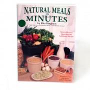 Natural Meals in Minutes - Rita Bingham