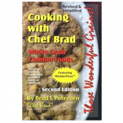 Cooking with Chef Brad: Whole Grain Comfort Foods Paperback